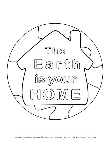 Earth day - Coloring page - Earth is your Home