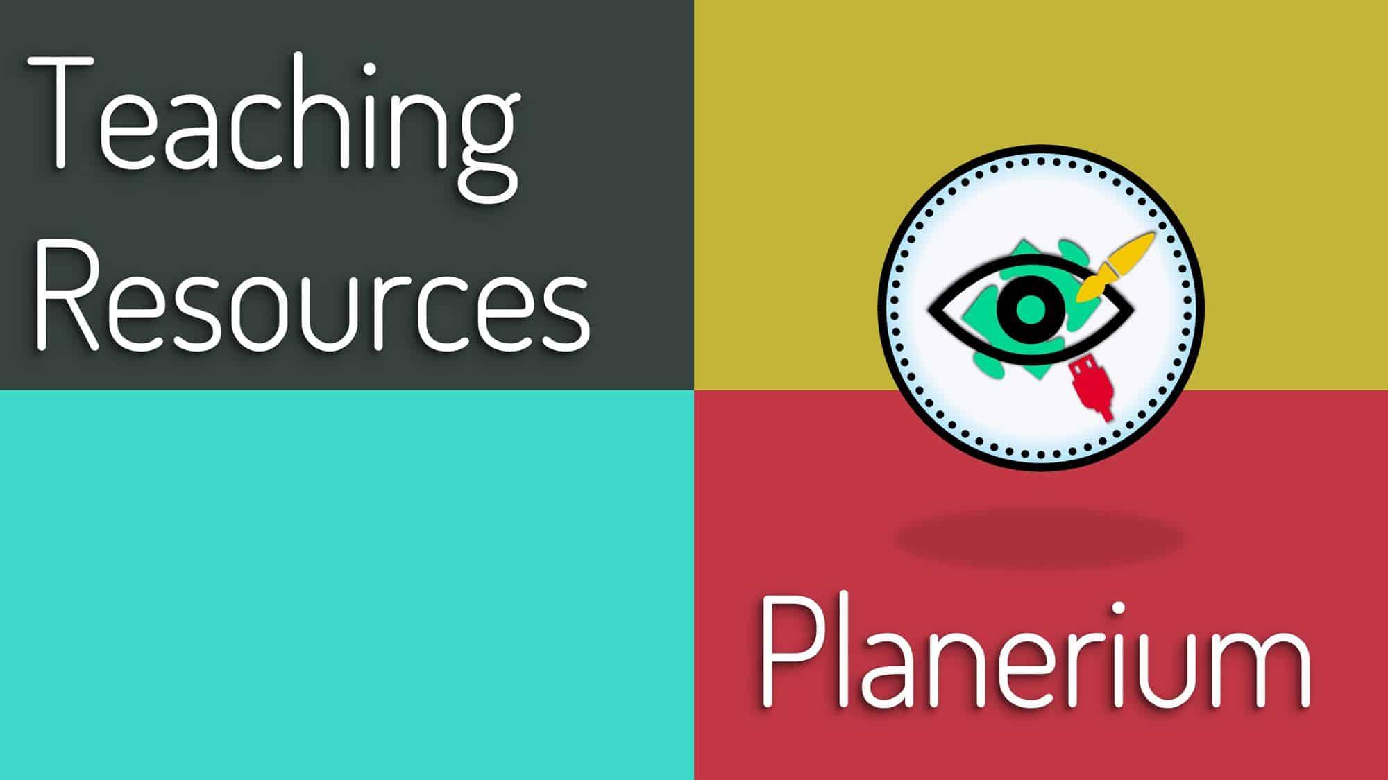 Teaching Resources - Featured   Planerium