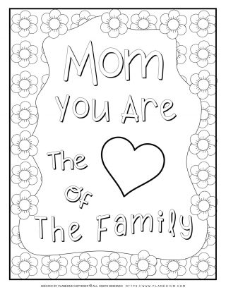 Mother's Day - Coloring Page - Mom You Are The Heart of the Family | Planerium