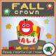 Fall Season – Craft – Fall Crowns